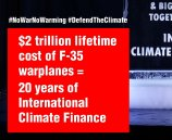 $2 trillion lifetime cost of F-35 warplanes = 20 years of International Climate Finance